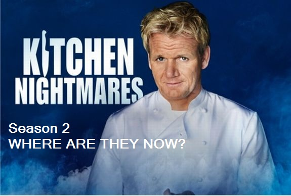 kitchen nightmares season 2 restaurants where are they now the